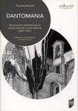 Thomas Renard - Dantomania - Restauration architecturale et construction de l'unité italienne (1861-1921).