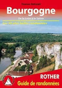 Thomas Rettstatt - Bourgogne de la Loire à la Saône - Les 50 plus belles randonnées.