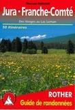 Thomas Rettstatt - Jura - Franche-Comté - Des Vosges au lac Léman.