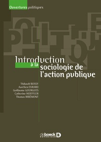 Thomas Ribémont et Thibault Bossy - Introduction à la sociologie de l'action publique.