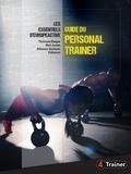 Thomas Rieger et Ben Jones - Guide du personal trainer - Les essentiels d'EuropeActive.