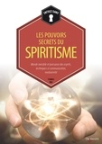 Thomas Rilk - Les pouvoirs secrets du spiritisme - Monde invisible et puissance des esprits, technique et communication, médiumnité.