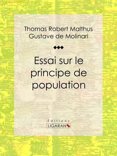 Thomas Robert Malthus et  Ligaran - Essai sur le principe de population.