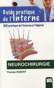 Thomas Robert - Neurochirurgie.