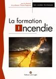 Thomas Rogaume - La formation incendie.