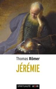 Thomas Römer - Jérémie.