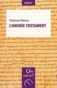 Thomas Römer - L'Ancien Testament.