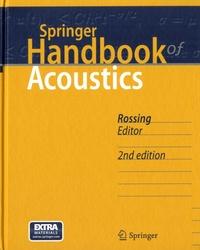 Thomas Rossing - Springer Handbook of Acoustics.