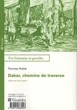 Thomas Rothé - Dakar, chemins de traverse.