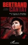 Thomas Roussot - Bertrand Cantat - Entre éthique du dégagement et immanence du contrôle.