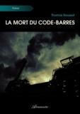 Thomas Roussot - La mort du code-barres.