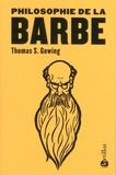 Thomas-S Gowing - Philosophie de la barbe.