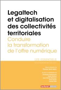 Thomas Saint-Aubin - Legaltech et digitalisation des collectivités territoriales - Conduire la transformation de l'offre numérique.