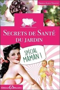 Thomas Saint-Vincent - Spécial maman !.