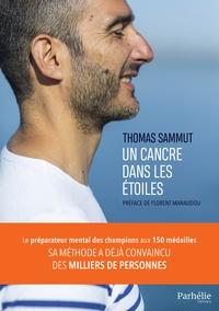 Thomas Sammut - Un cancre dans les étoiles.