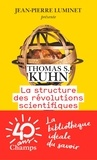 Thomas Samuel Kuhn - La structure des révolutions scientifiques.