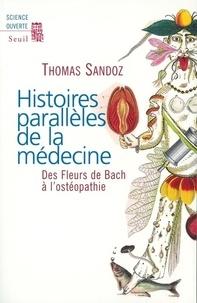 Galabria.be Histoires parallèles de la médecine - Des Fleurs de Bach à l'ostéopathie Image