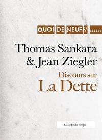 Thomas Sankara et Jean Ziegler - Discours sur la dette - Discours d'Addis Abeba.