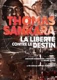 Thomas Sankara et Bruno Jaffré - La liberté contre le destin.