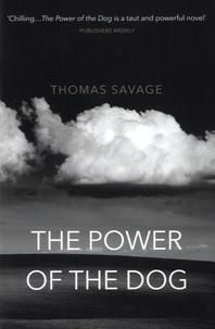 Thomas Savage - The Power of the Dog.