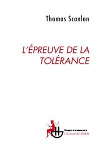 Thomas Scanlon - L'épreuve de la tolérance.