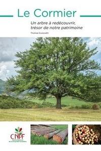 Thomas Scaravetti - Le Cormier - Un arbre à redécouvrir, trésor de notre patrimoine.