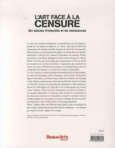 L'art face à la censure. Six siècles d'interdits et de résistances