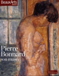 Thomas Schlesser et Itzhak Goldberg - Pierre Bonnard - Son musée.