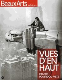 Thomas Schlesser - Vues d'en haut - Centre Pompidou-Metz.
