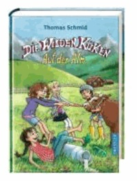 Thomas Schmid - Die Wilden Küken - Auf der Alm.