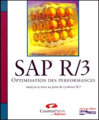SAP R/3. Optimisation des performances, Analyse et mise au point de systèmes R/3 - Thomas Schneider   Showmesound.org