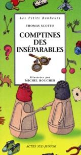 Thomas Scotto et Michel Boucher - Comptines des inséparables.