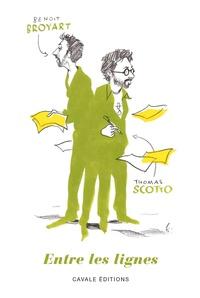 Thomas Scotto et Benoît Broyart - Entre les lignes.