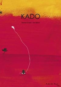 Thomas Scotto et Eric Battut - Kado.