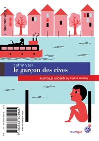 Thomas Scotto et Cathy Ytak - Le garçon des rives/ Le garçon d'écume.