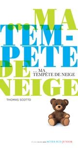 Thomas Scotto - Ma tempête de neige.