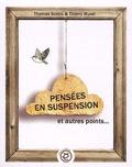 Thomas Scotto et Thierry Murat - Pensées en suspension et autres points....