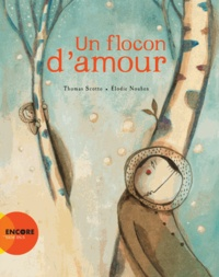 Thomas Scotto et Elodie Nouhen - Un flocon d'amour.