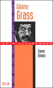 Thomas Serrier - Günter Grass - Tambour battant contre l'oubli.