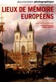 Thomas Serrier - Lieux de mémoire européens (Dossier n.8087).