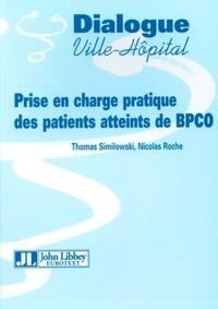 Thomas Similowski et Nicolas Roche - Prise en charge pratique des patients atteints de BPCO.