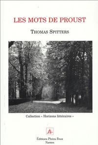 Thomas Spitters - Les Mots de Proust.