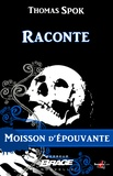 Thomas Spok - Raconte - Moisson d'épouvante, T1.