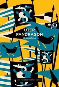 Uter Pandragon - Thomas Spok   Showmesound.org