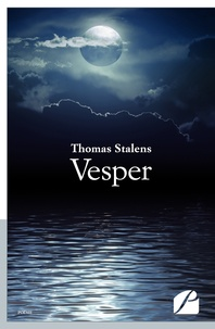 Thomas Stalens - Vesper - Where Death is Almost Alive.