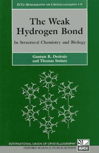 The Weak Hydrogen Bond. In Structural Chemistry and Biology - Thomas Steiner |