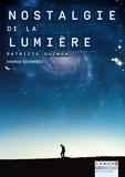 Thomas Steinmetz - Nostalgie de la lumière, Patrizio Guzmán.
