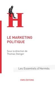 Thomas Stenger - Le marketing politique.