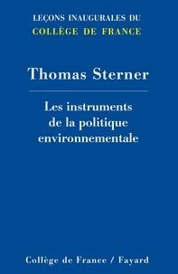 Thomas Sterner - Les instruments de la politique environnementale.