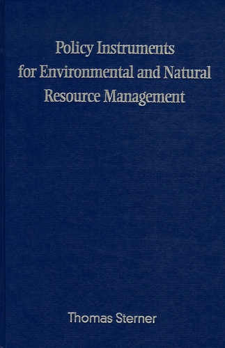 Thomas Sterner - Policy Instruments for Environmental and Natural Resource Management.